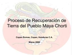 Proceso de Recuperación de Tierra del pueblo Maya