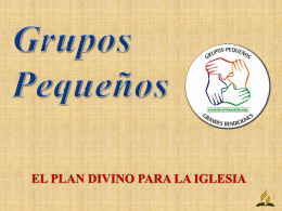Grupos pequeños plan de Dios