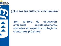 Presentación de las aulas en Canarias Aulas de la Naturaleza en