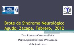 Brote de Sindrome Neurologico Agudo, Zacapa, Guatemala