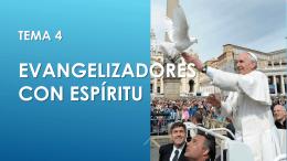 Tema 4 Evangelizadores con Espíritu