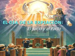 EL DÍA DE EXPIACIÓN: LAS IMPLICACIONES DE 1844