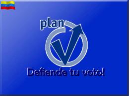 "plan ""v"" de la victoria - defensa al voto"