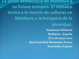 La joven democracia moldava