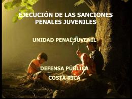 UNIDAD PENAL JUVENIL DEFENSA PÚBLICA COSTA RICA