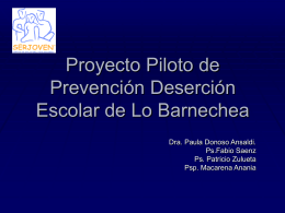 Proyecto Piloto de Prevencion Deserción Escolar