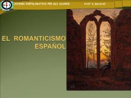 EL ROMANTICISMO - Prof.ssa Berardi Eugenia