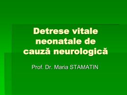 Detrese vitale neonatale de cauza neurologica