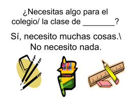 ¿Necesitas algo para el colegio/ la clase de ______?