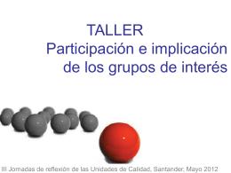 Participación e implicación de los grupos de interés.