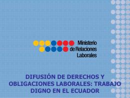 difusión de derechos y obligaciones laborales: trabajo
