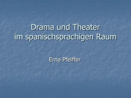 Drama und Theater im spanischsprachigen Raum