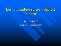 subject pronouns in Spanish.