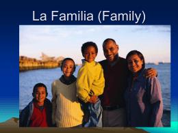 La Familia (Family)
