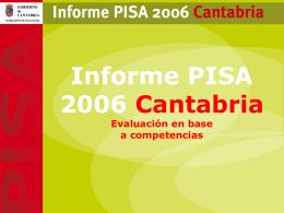PISA. Evaluacion en base a competencias