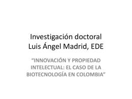 Innovación y Propiedad Intelectual: El Caso de la Biotecnología en