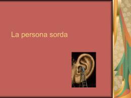 La persona sorda