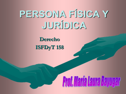 Persona Fisica y Juridica - Abogada Defensora