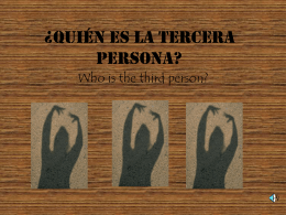 ¿Quién es la tercera persona?