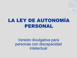 LA LEY DE DEPENDENCIA Y AUTONOMÍA PERSONAL