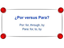 Notes: Por versus para