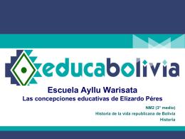 Escuela Ayllu Warisata Las concepciones educativas