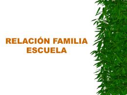 RELACIÓN FAMILIA ESCUELA