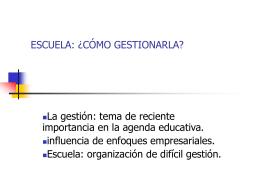 ESCUELA: ¿CÓMO GESTIONARLA? - Subsecretaría de Promoción