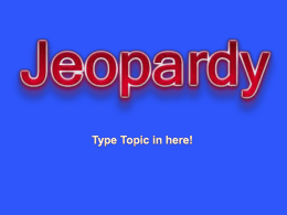 POWERPOINT JEOPARDY - Garnet Valley School District