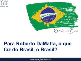 Roberto_da_Matta_2010.2 - Acadêmico de Direito da FGV
