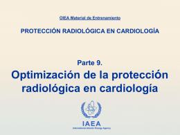 09. Optimización de la protección radiológica en cardiología