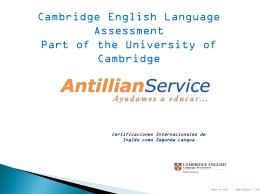Certificaciones Internacionales de Inglés como Segunda Lengua