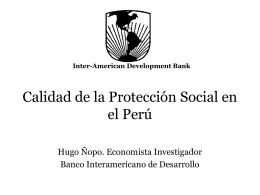 Hugo Ñopo - Calidad de la Protección Social en el Perú