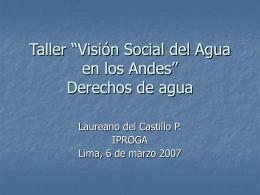 """Taller """"Visión Social del Agua en los Andes"""" Derechos"""