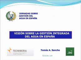 Visión sobre la Gestión Integrada del Agua en España