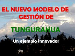 Nuevo Modelo de Gestión en Tungurahua