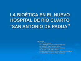 """LA BIOÉTICA EN EL NUEVO HOSPITAL DE RÍO CUARTO """"SAN"""
