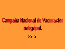 Campaña Nacional de Vacunación para el Nuevo Virus de