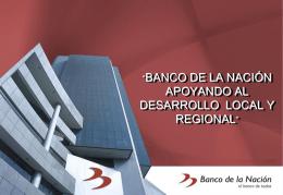 Banco de La Nación Huancayo , apoyando el desarrollo local y