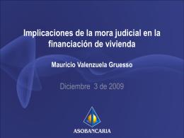 Implicaciones de la mora judicial en la financiación