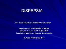 Dispepsia clase 2013 - Facultad De Medicina
