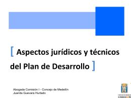 El componente jurídico y técnico en la formulación y aprobación de
