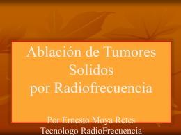 Ablación de tumores por radiofrecuencia