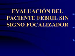 evaluación del paciente febril sin signo focalizador - Tu