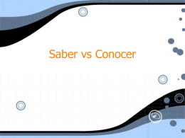 PowerPoint Presentation - Saber vs Conocer - yankowski