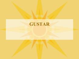 GUSTAR y QUEDAR