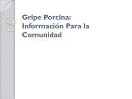 Fiebre Porcina: Información Para la Comunidad Abril 2009