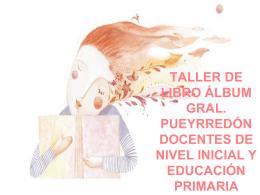 TALLER DE LIBRO ÁLBUM GRAL. PUEYRREDÓN