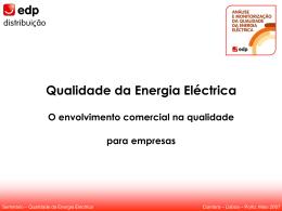 Qualidade da Energia Eléctrica - O envolvimento