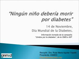 Ningún niño debería morir por diabetes.